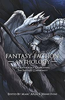 Fantasy-Faction Anthology by [Lawrence, Mark, Tchaikovsky, Adrian, Ford, Richard, Sullivan, Michael J., Lyle, Anne, Hurley, Kameron, Cole, Myke, Morgan, Richard]