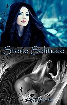 Stone Solitude (Stone Passion Twins Book 1) by [Warneke, A.C.]