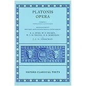 Platonis Opera: Tetralogias I-II Continens : Insunt Euthyphro Apologia Crito Phaedo Cratylus Theaetetus Sophista Politicus (Oxford Classical Texts)