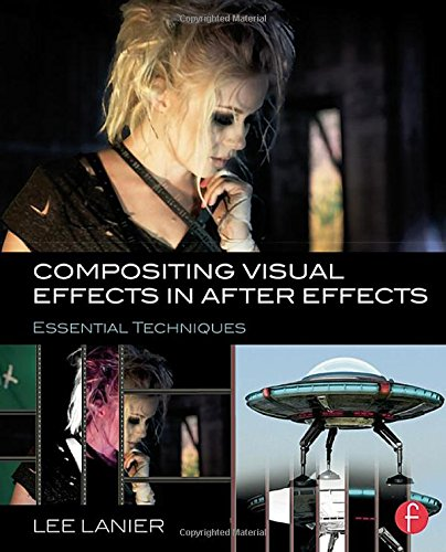Download Compositing Visual Effects in After Effects: Essential Techniques 1138803286