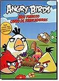 Angry Birds. Meu Furioso Livro de Brincadeiras