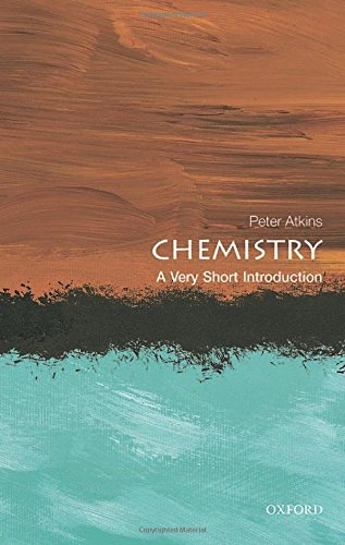Download Chemistry: A Very Short Introduction (Very Short Introductions) 0199683972