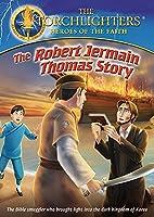 Torchlighters Robert Jermain Thomas [DVD] [Import]