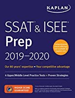 SSAT & ISEE Prep 2019-2020: 4 Upper/Middle Level Practice Tests + Proven Strategies (Kaplan Test Prep)