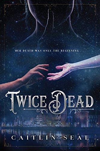 Twice Dead (The Necromancer's ...