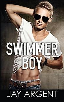 Swimmer Boy: Gay Teen Romance (Fairmont Boys Book 1) by [Argent, Jay]