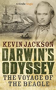 Darwin's Odyssey: The Voyage of the Beagle (Kindle Sin
