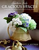 Southern Lady: Gracious Spaces: Creating The Perfect Sanctuary In Every Room 画像