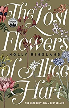 The Lost Flowers of Alice Hart: the bestselling debut novel of 2018 by [Ringland, Holly]