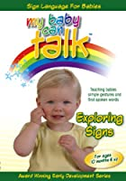 My Baby Can Talk: Exploring Signs [DVD]