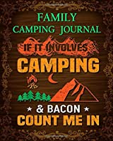 Family Camping Journal: Perfect RV Journal/Camping Diary or Gift for Campers: Over 120 Pages with Prompts for Writing: Capture Memories, Camping, , A great gift idea