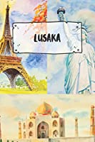 Lusaka: Ruled Travel Diary Notebook or Journey  Journal - Lined Trip Pocketbook for Men and Women with Lines
