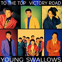 TO THE TOP VICTORY ROAD