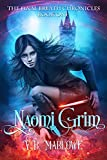 Naomi Grim: The Final Breath Chronicles Book One (English Edition)