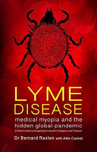 Lyme Disease: medical myopia and the hidden epidemic (English Edition)