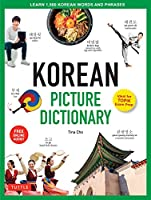Korean Picture Dictionary: Learn 1,200 Key Korean Words and Phrases [Includes Online Audio] (Tuttle Picture Dictionary)