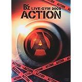 B'z LIVE-GYM 2008 -ACTION-