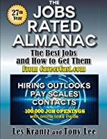 The Jobs Rated Almanac: The Best Jobs and How to Get Them [並行輸入品]