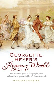 Georgette Heyer's Regency World by [Kloester, Jennifer]