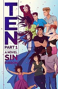 TEN: Part 1 by [Ribbon, Sin]