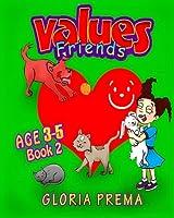 Values Friends, Age 3-5