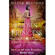 Chosen by the Princess: A Reverse Harem Romance (Realm of the Chosen Book 1)