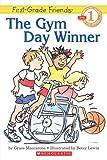 Gym Day Winner (First Grade Friend, Hello Reader, Level 1)