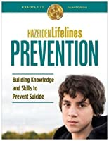 Hazelden Lifelines Prevention: Building Knowledge and Skills to Prevent Suicide