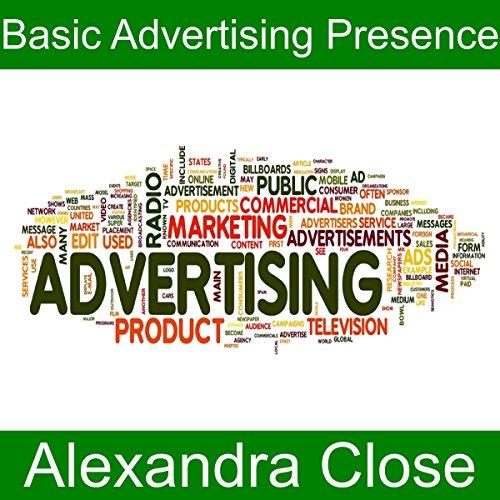Basic advertising presence (English Edition)