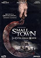 Small Town - La Citta' Della Morte [Italian Edition]