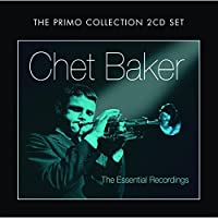 Essential Early Recordings by CHET BAKER (2011-10-11)