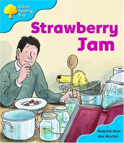 Oxford Reading Tree: Stage 3: More Storybooks A: Strawberry Jamの詳細を見る