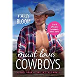 Must Love Cowboys (with Bonus Novel): Two Full Books for the Price of One: 3