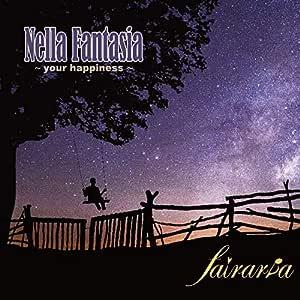 ネッラ・ファンタジア 〜ユア・ハピネス〜 Nella Fantasia ~your happiness~