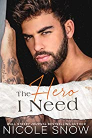 The Hero I Need: A Small Town Romance (Knights of Dallas Book 3)