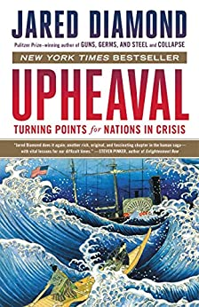 [Diamond, Jared]のUpheaval: Turning Points for Nations in Crisis (English Edition)