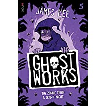 GHOSTWORKS 5: The Zombie Train & Dead of Night