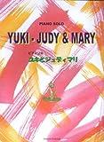 ピアノソロ YUKI・JUDY&MARY ユキとジュディマリ
