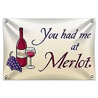 """あなたはで私を持っていましたMerlot - ワイン面白い 33"""""""" (84cm) x 22"""""""" (56cm) ミニビニール旗バナー壁符号"""