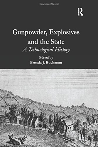 Download Gunpowder, Explosives and the State: A Technological History 0754652599