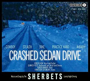 CRASHED SEDAN DRIVE (生産限定盤)