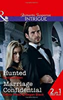 Hunted: Hunted (Killer Instinct, Book 4) / Marriage Confidential (Intrigue)