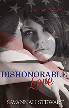 Dishonorable Love by [Stewart, Savannah]