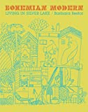 Bohemian Modern: Living in Silver Lake 画像