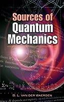 Sources of Quantum Mechanics (Dover Books on Physics) by B. L. van der Waerden Physics(2007-02-02)