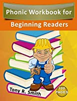 Phonic Workbook for  Beginning Readers: 100 Pages Teach Your Child to Read