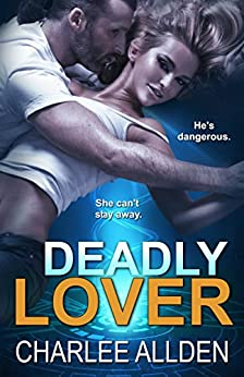 Deadly Lover by [Allden, Charlee]