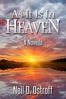 As It Is In Heaven by [Ostroff, Neil]