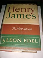 Henry James, the Master: 1901-1916.