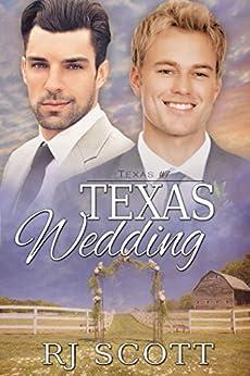 Texas Wedding (Texas Series Book 7) by [Scott, RJ]